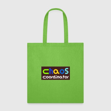 Chaos Coordinator Great Gift Idea - Tote Bag