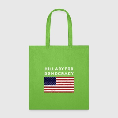Hillary For Democracy - Tote Bag