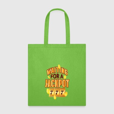 Gambler Waiting for a Jackpot 777 Gambling Fun - Tote Bag