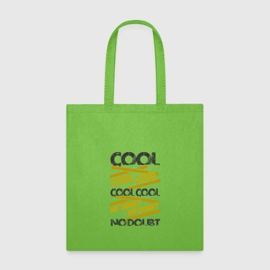 Jake Cool cool cool - Tote Bag