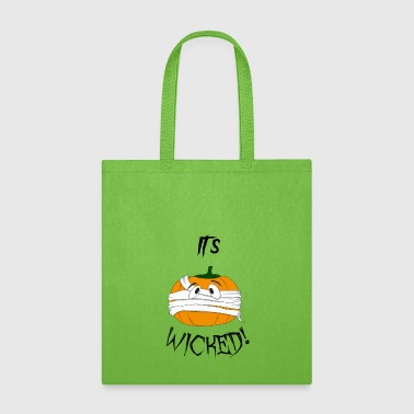 It's Wicked! - Tote Bag