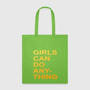 Girls Can Do Anything Birthday Girlfriend Gift - Tote Bag