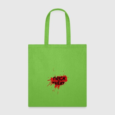 Trick Or Treat Trick or Treat - Tote Bag
