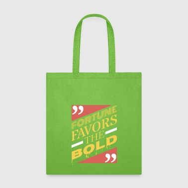 Bold The bold - Tote Bag
