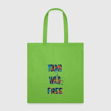 young wild free - Tote Bag