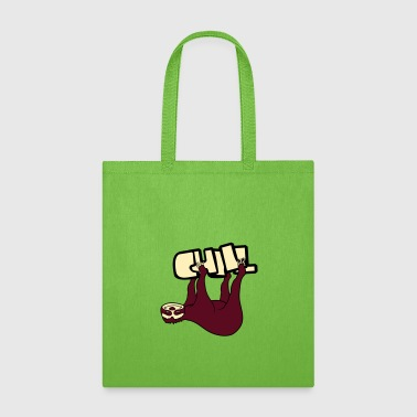text chill sloth relax tired chill hang sleep lazy - Tote Bag