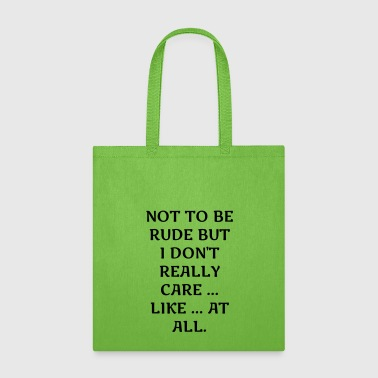 Not To Be Rude - Tote Bag