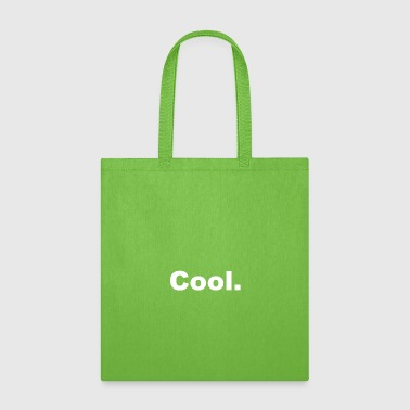 Cool quote - Tote Bag