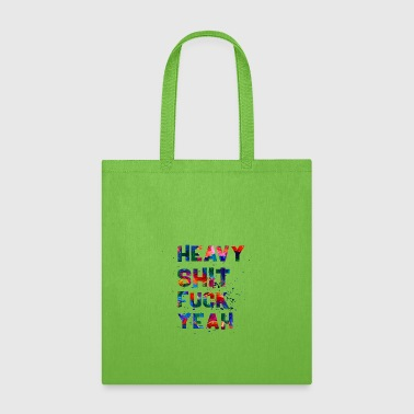 HEAVY - Tote Bag