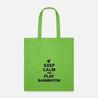 Badminton Keep calm and play Badminton - Tote Bag