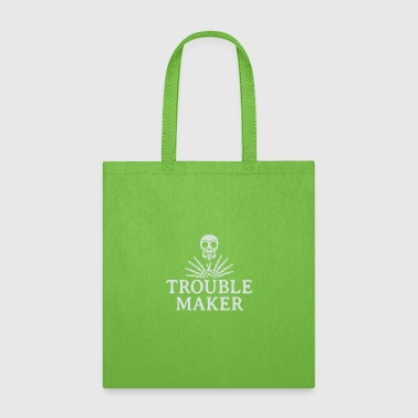 Troublemaker - Tote Bag