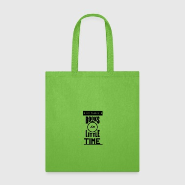 SO MANY BOOKS SO - Tote Bag