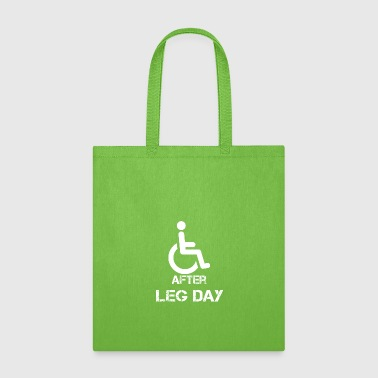 After Leg Day Bodybuilding Powerlifting Lifting Gy - Tote Bag