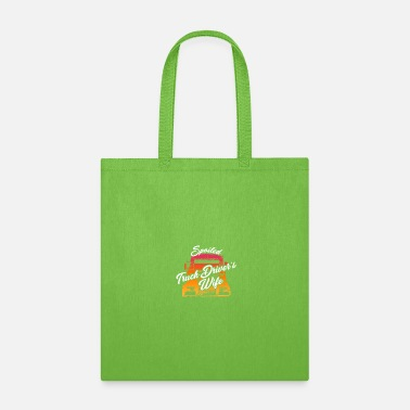 Truck Driver Spoiled Truck Drivers Truck - Tote Bag