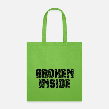 Broken Broken - Tote Bag