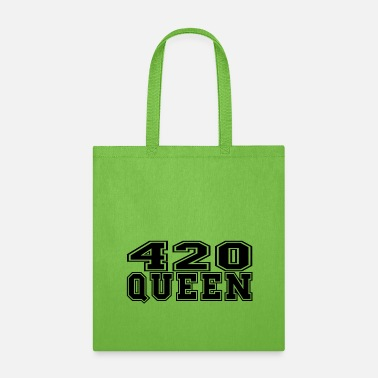 Stoned 420 Queen - Tote Bag