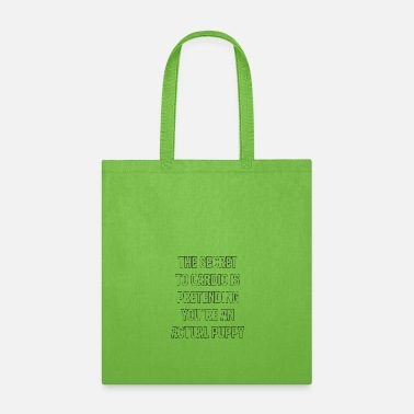 Dachshund The secret to cardio is preteding you are an actua - Tote Bag