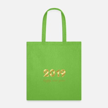 Production Year happy new year 2019 products - Tote Bag