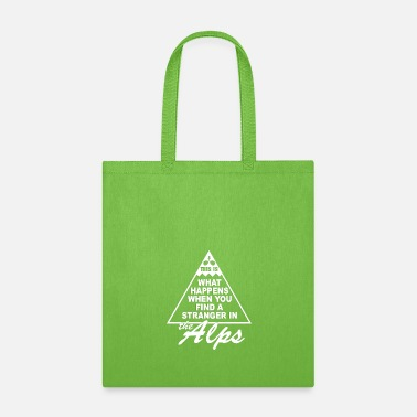Alps Stranger in the Alps - Tote Bag