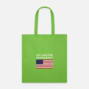 Democracy Hillary For Democracy - Tote Bag