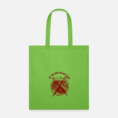 First the first - Tote Bag