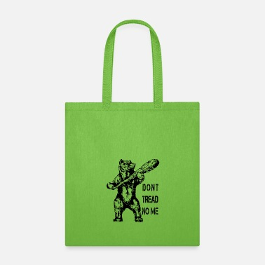 Tread dont tread no me 2 - Tote Bag