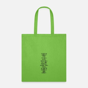 Days of the week with corresponding food. - Tote Bag