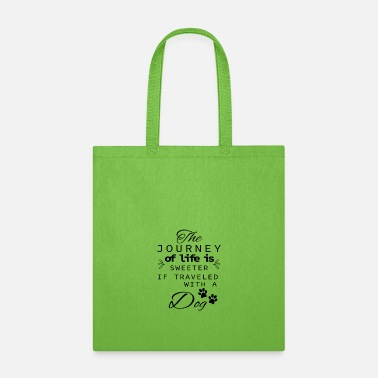 Bull Terrier The Journey Of Life Is Sweeter With A Dog - Tote Bag