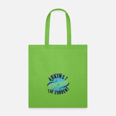 Against Against The Current - Tote Bag