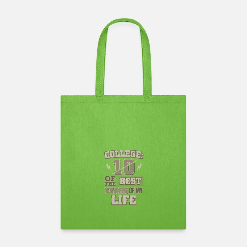 College Life 10 Best Years Tote Bag Lime Green