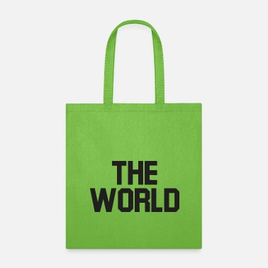 World The world - Tote Bag