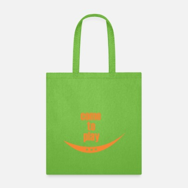 come to play - Tote Bag