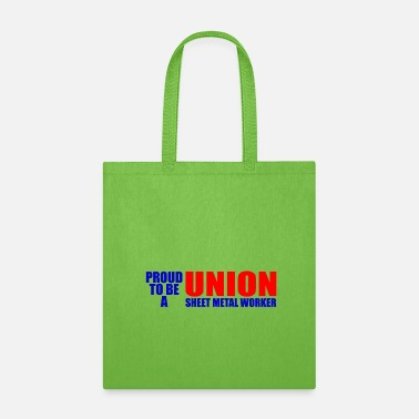 Sheet Metal Worker union sheet metal worker - Tote Bag