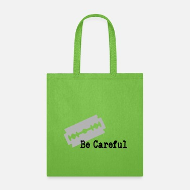 Care be careful - Tote Bag