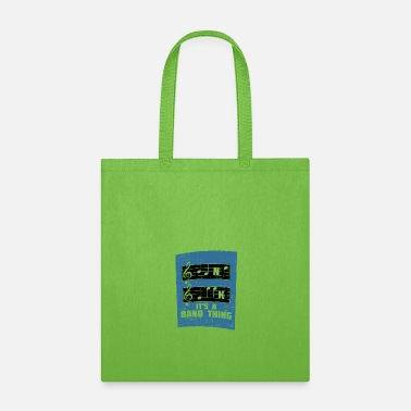 Music Note &amp MUSIC: It's A Band Thing - Tote Bag