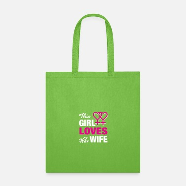 Lesbian This girl loves her wife! - Tote Bag