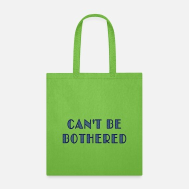 Mood can't be bothered - Tote Bag