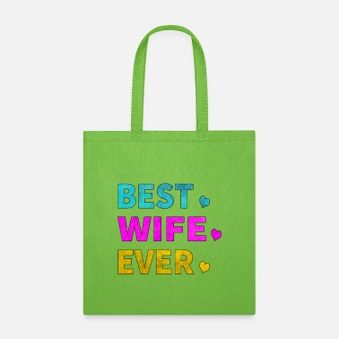 Everlasting Life Best Wife Ever - Tote Bag