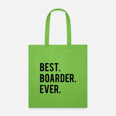 Best Boarder Best Boarder Ever - Tote Bag