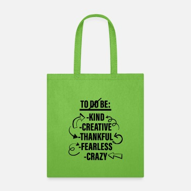 To-do List To Be List - To Do List - Tote Bag