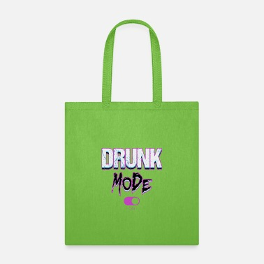 Mode Drunk mode - Tote Bag