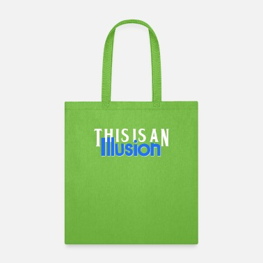 Illusion ILLUSION - Tote Bag