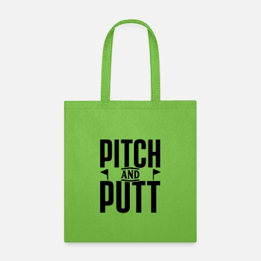 Pitch Pitch and Putt Pitch and Putt Pitch and Putt - Tote Bag