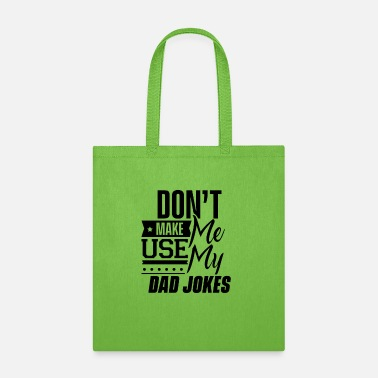 Trees Expert Dad Joke Father Jokes Funny Daddy Loading - Tote Bag