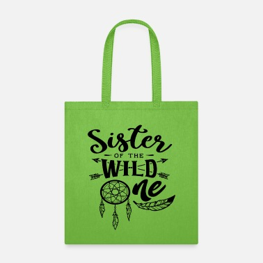 Responsible Sister Of The Wild One - Tote Bag