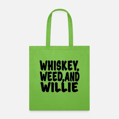 My Favorite Country Whiskey, Weed and Willie T-shirt - Tote Bag