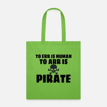 Statement PIRAT: To ERR Is Human - Tote Bag