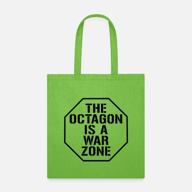 Octagon The octagon is a war Zone - Tote Bag