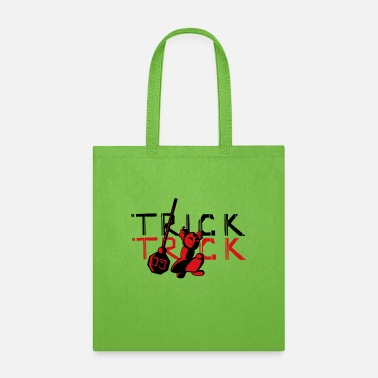 Tricks Trick or Trick - Tote Bag