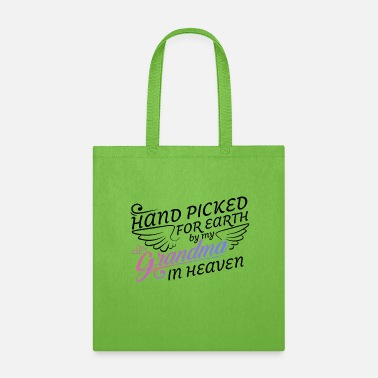 Heaven Hand Picked For Earth By My Grandma in Heaven - Tote Bag